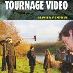 Guide Pratique du Tournage Video