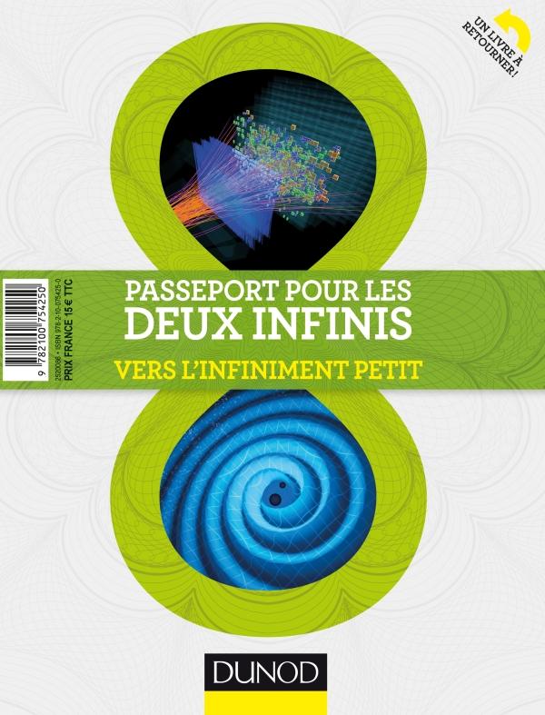 Passeport pour les deux infinis : Vers l'infiniment grand/Vers l'infiniment petit
