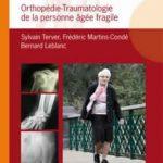 Orthopédie-traumatologie de la personne âgée fragile. Springer