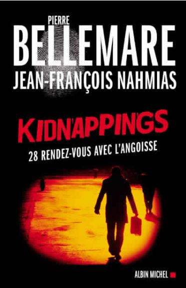 Pierre Bellemare – Kinappings