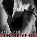 Un Nouveau Départ Tome 2 - Analia Noir 2016