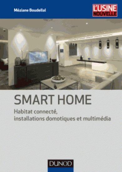 Smart home : Habitat connecté, 361 installations…