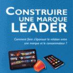 Construire une marque leader. EMS Editions