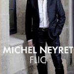 Michel Neyret (2016) - Flic