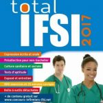 Concours Infirmier Total IFSI 2017. Dunod