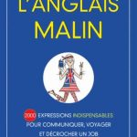 L'anglais malin : 2 000 expressions indispensables