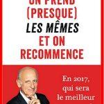 Jean-Michel Aphatie (Nov. 2016) - On prend (presque) les mêmes et on recommence