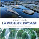 Les secrets de la photo de paysage