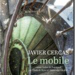 Le mobile - Javier Cercas 2016 Actes Sud