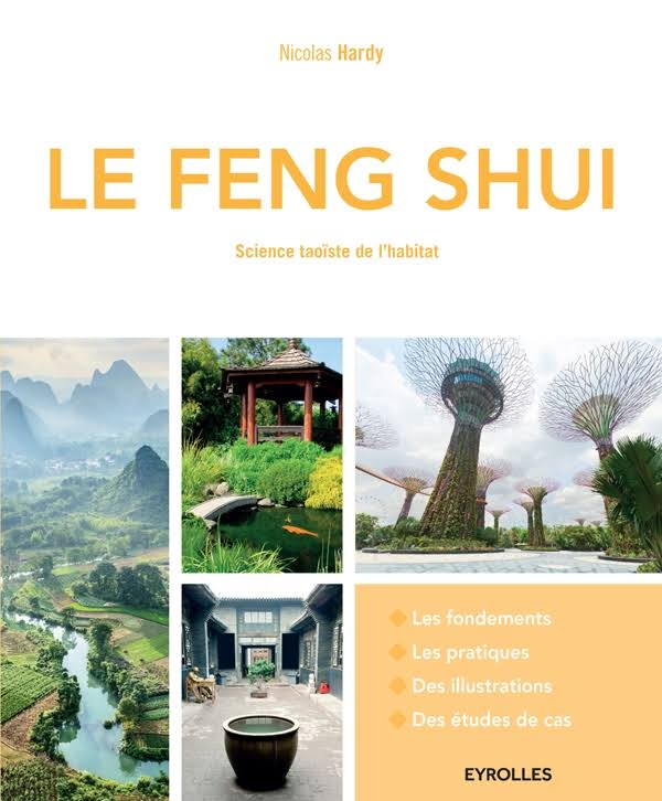 Le Feng Shui - Science taoïste de l'habitat - Telecharger