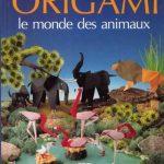 Origami - Le monde des animaux
