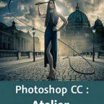 Photoshop CC : Atelier La dame en noir