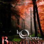 Les ombres de Brocéliande de Lynda Guillemaud 2016