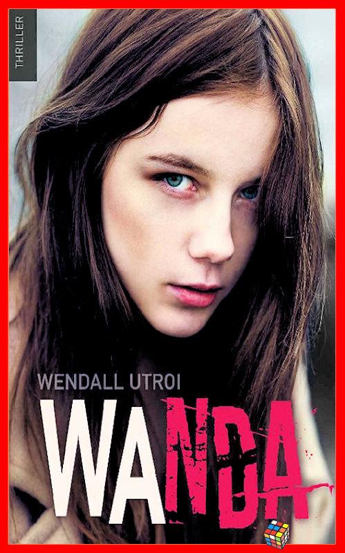 Wendall Utroi (2017) – Wanda