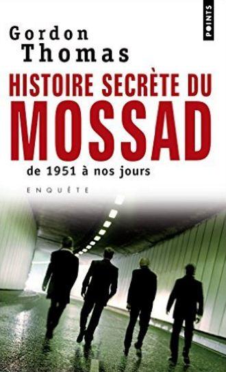 Histoire secrète du Mossad – Thomas Gordon
