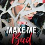 Make me bad (2017) - Elle Seveno