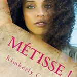 Metisse ! (French Edition) - Kimberly Cooper