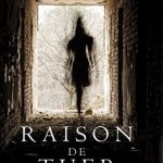 Raison de Tuer (Un Polar Avery Black – Tome 1) de Blake Pierce 2017
