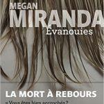 Évanouies (2016) - Megan Miranda