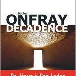 Décadence (2017) - Michel Onfray