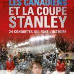 Les Canadiens et la coupe Stanley (Pdf) de Léandre Normand et Pierre Bruneau 2016