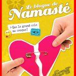 Maxime Roussy - Le blog de Namasté - T06 - Que le grand cric me croque !