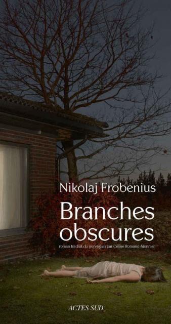 Branches obscures (2016) – Nikolaj Frobenius