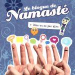 Le blogue de Namasté - Tome 14: Dire ou ne pas dire