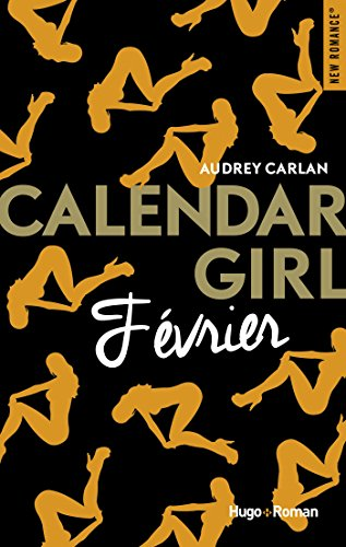 Calendar girl – Tome 2 – Février – Audrey Carlan