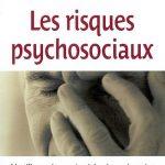 Les risques psychosociaux : Identifier