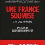 Une France soumise (2017) : Les voix du refus