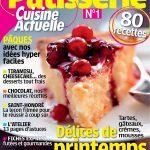 Cuisine Actuelle Pâtisserie N°1 - Délices de Printemps
