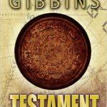 Testament de David Gibbins - (2017)