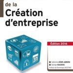 La boîte à outils de la création d'entreprise. Dunod