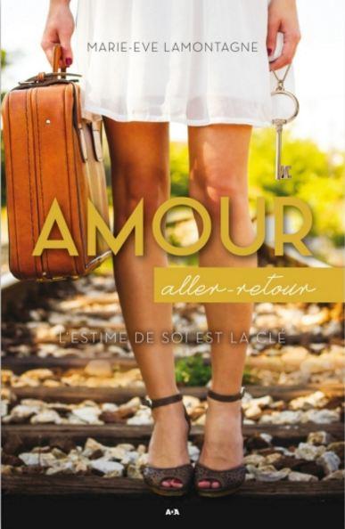 Amour aller-retour – Marie-Eve Lamontagne