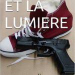 L'ombre et la lumière de Jack-Laurent Amar 2016