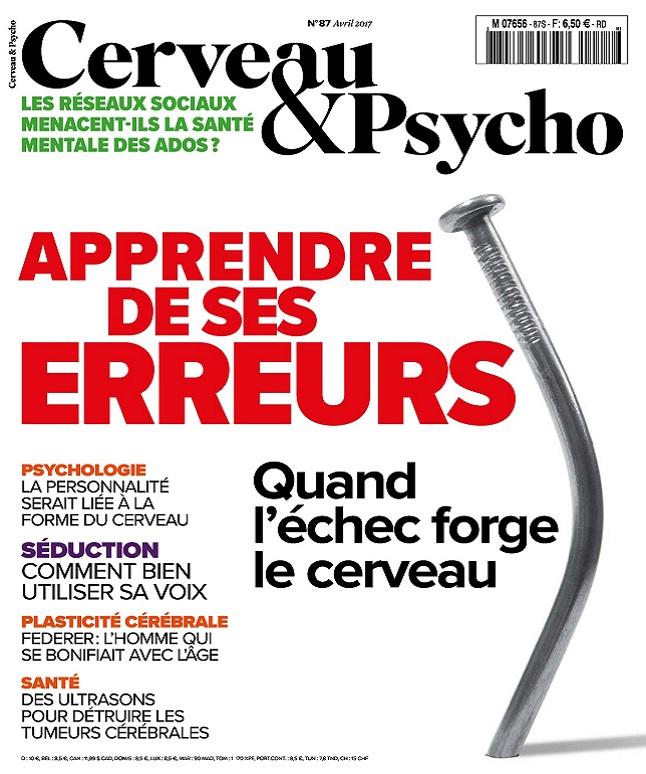 Cerveau et Psycho N°87 – Avril 2017