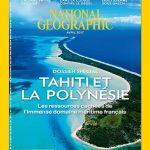 National Geographic N°211 - Avril 2017