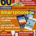 60 Millions De Consommateurs N°464 - Les Smartphones