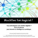 Hacktive ton logiciel !: Livre blanc pour devenir un stratège du numérique by Sylvie Gamet
