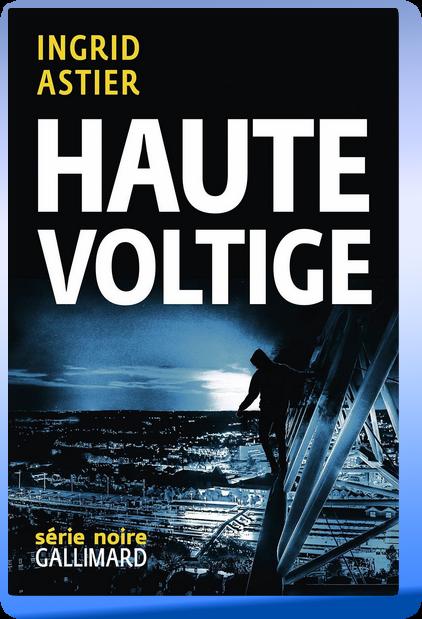 Ingrid Astier – Haute Voltige 2017