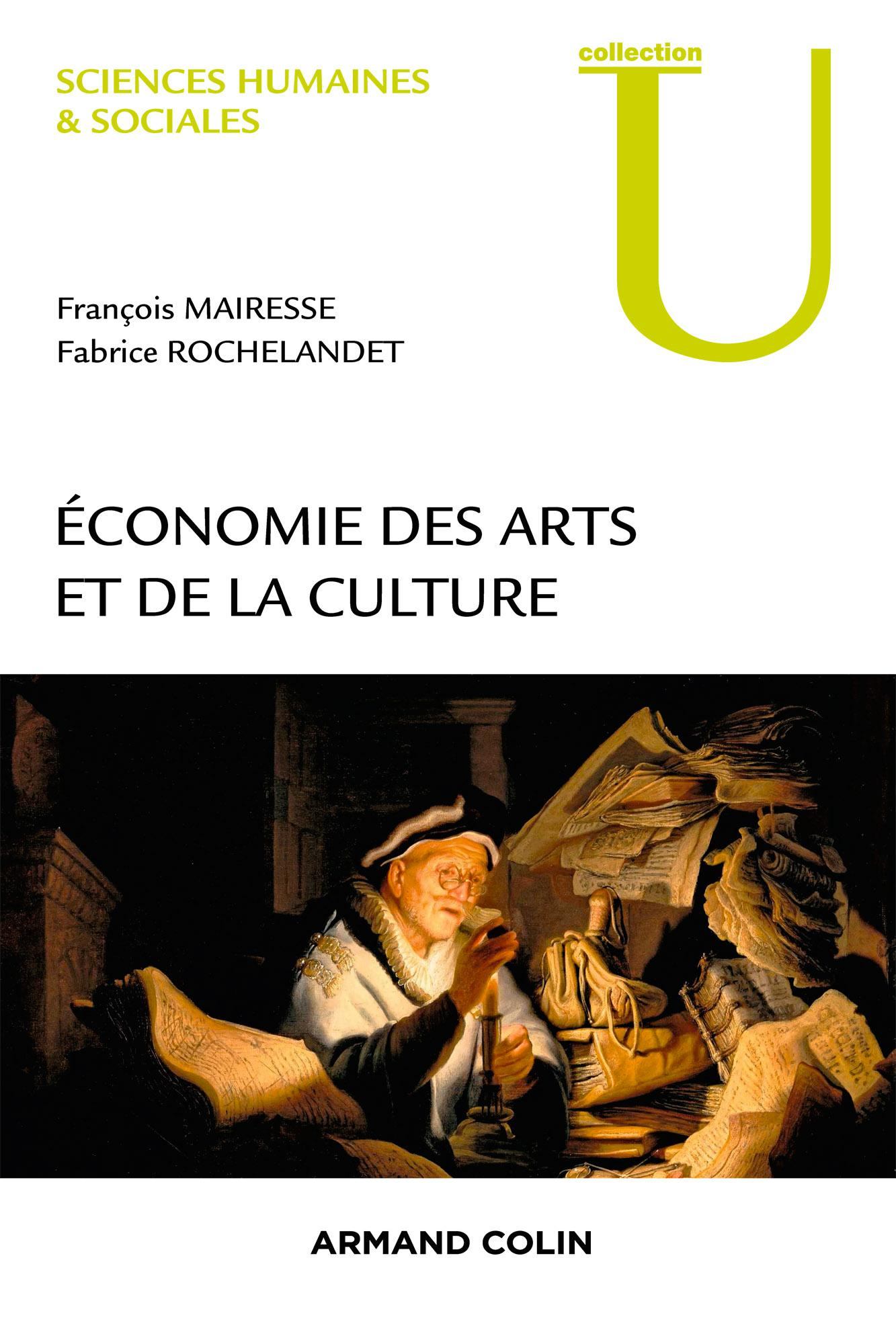 Economie des arts et de la culture : La représentation en jeu. François Mairesse