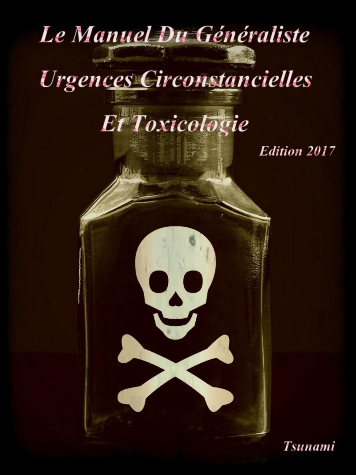 Urgences Circonstancielles et Toxicologie : Le manuel du généraliste 2017. Tsunami