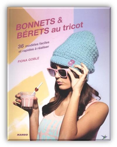 Bonnets & Berets au tricot – Fiona Goble