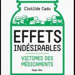 Effets indésirables - Victimes des médicaments - Clotilde Cadu