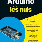 Arduino pour les nuls ( Mai 2017 ). First
