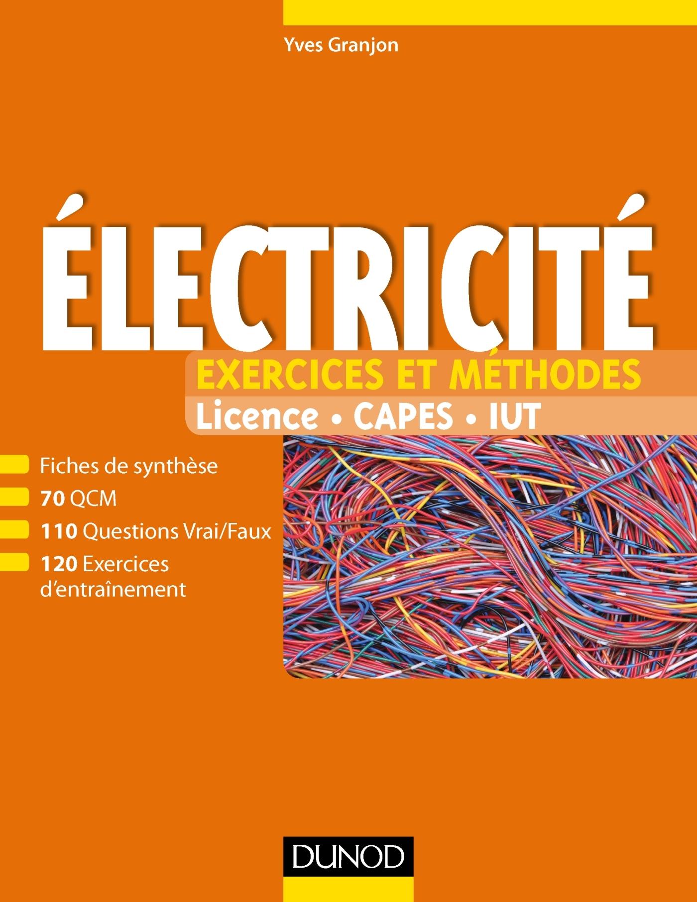 Electricité : Exercices et méthodes ( Juin 2017 ). Tout en fiches Dunod
