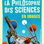 LA PHILOSOPHIE DES SCIENCES EN IMAGES