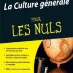Culture Générale Pour Les Nuls 2e Edition