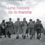Antoine de Baecque - Une histoire de la marche (2016)